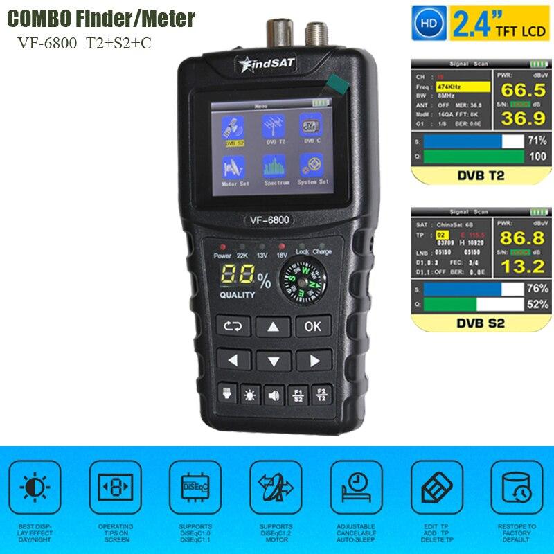 VF-6800 détecteur de Satellite prise en charge DVB-T2/DVB S2/DVB C combiné détecteur de Satellite pour récepteur de télévision par Satellite récepteur dvb t2 Tuner