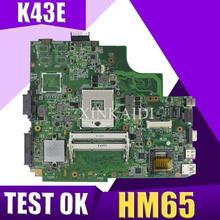 XinKaidi K43SD/K43E материнская плата для ноутбука ASUS K43E K43SD A43E P43E Тесты Оригинал материнская плата HM65