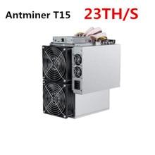 BITMAIN новейший 7nm Asic SHA-256 Майнер AntMiner T15 23T с БП БЧ БТД Майнер лучше, чем S9 S9i S9j WhatsMiner M3 M10 Avalon A9