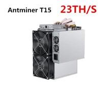 BITMAIN Neueste 7nm Asic SHA-256 Miner AntMiner T15 23T Mit NETZTEIL BCH BTC Miner Besser Als S9 S9i S9j whatsMiner M3 M10 Avalon A9
