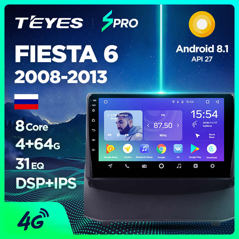 TEYES SPRO Car Multimedia Video Player Navigation GPS Android 4G head Unit  For Ford Fiesta 6 2009-2013 Mk VI Hatchback Head unit