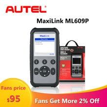 Autel MaxiLink ML609P otomatik teşhis aracı araba tarayıcı kod okuyucu OBD2 kod tarama aracı görünümü dondurmak çerçeve verileri teşhis aracı