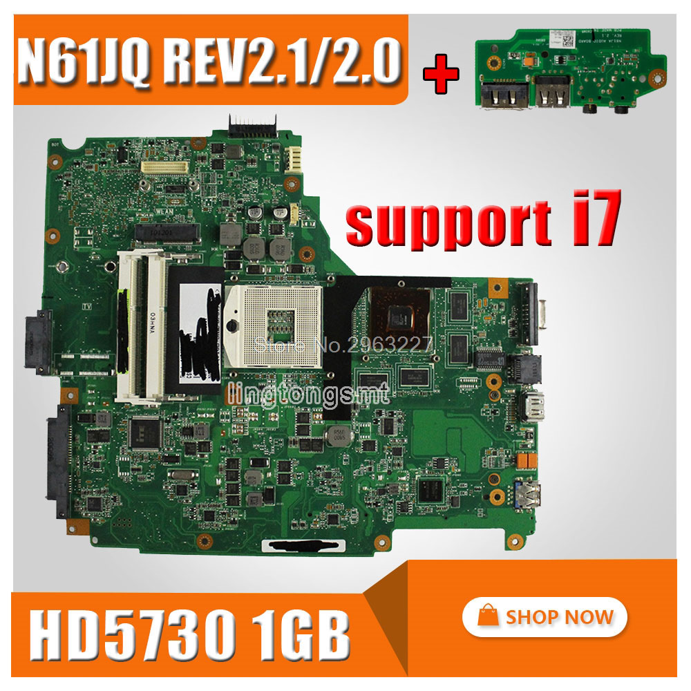 send board+N61JQ motherboard for ASUS N61JA N61JQ laptop motherboard REV:2.1 2.0 mainboard support HD5730 1GB I7 cpu 100% Tested стоимость
