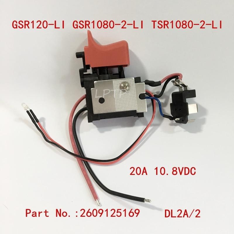 20A 10.8V Switch Replacement For BOSCH GSB1080-2-LI GSR1080-2-LI GSR1200-2-LI GSB120 GSR120-LI Cordless Drill Driver Screwdriver