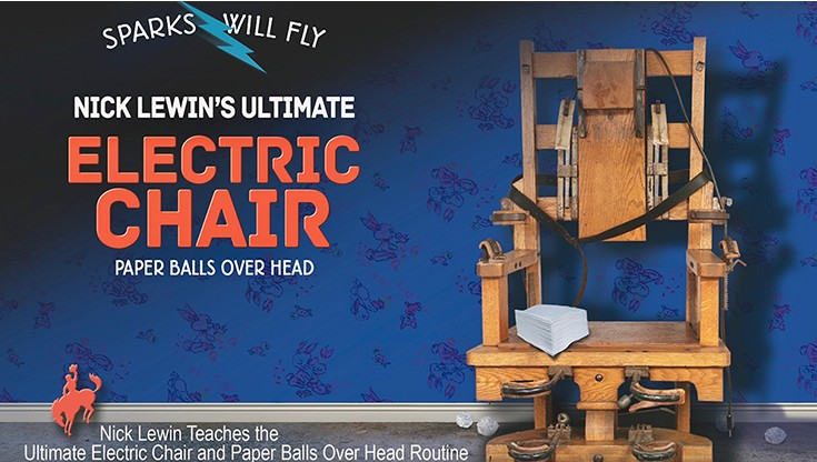 Nick Lewin's Ultimate Electric Chair and Paper Balls Over Head Magic tricks nick lewin s ultimate electric chair and paper balls over head magic tricks