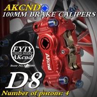 Motorcycle AKCND D8 brake caliper hydraulic disc brake 100mm CNC aluminum workmanship for Kawasaki yamaha bws125 XSR 900 MT 09