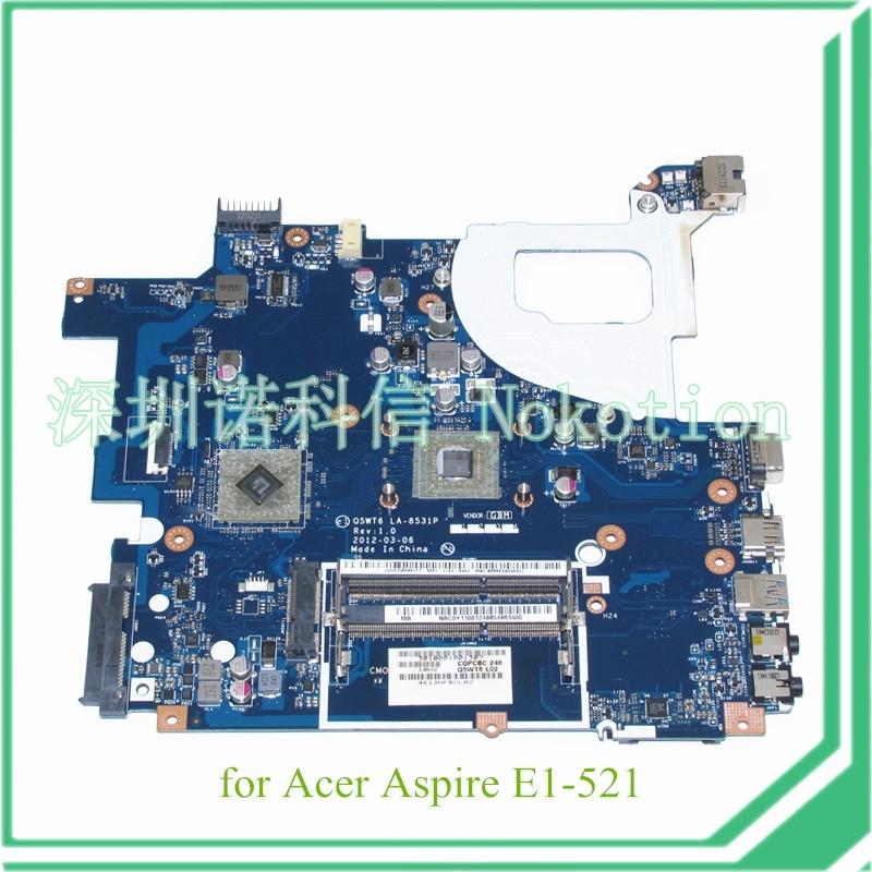 NOKOTION NBC0Y11001 NB.C0Y11.001 Q5WT6 LA-8531P For acer aspire E1-521 Motherboard nokotion nbc0y11001 nb c0y11 001 q5wt6 la 8531p for acer aspire e1 521 laptop motherboard e1200 cpu ddr3