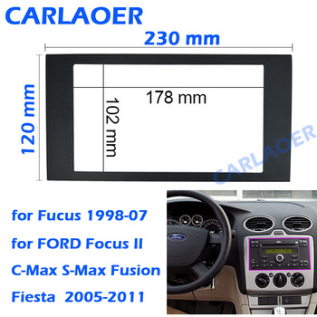 For Ford Focus 2 Din frame to Car Radio for C-Max S-Max Fusion Transit Fiesta use car Multimedia radio player Double din Fascia front lip for lexus gs350