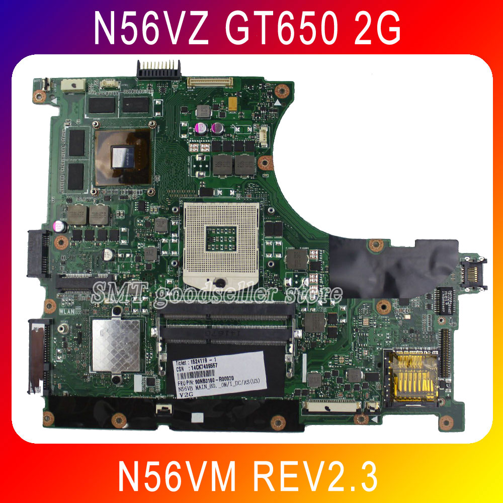 Original N56VZ Motherboard for Asus N56VM REV2.3 Mainboard GT650 2g PGA989 HM76 100% Tested Free shipping for asus m50sr laptop motherboard m50vm rev 2 0 motherboards 100% tested free shipping