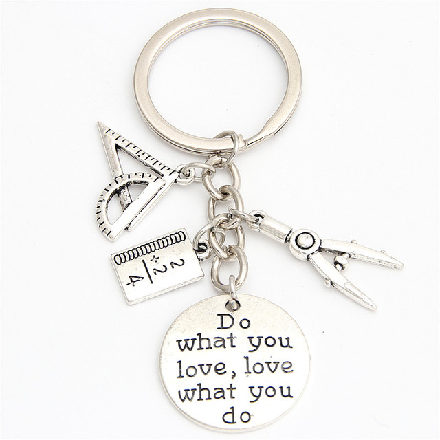 1pc Do What You Love Jewelry Teacher Key Chains Studant Keyring Ruler Pencil Compass Charms For Gift E2038