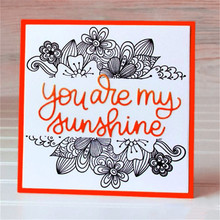 Naifumodo 9*4cm Word You Are My Sunshine Clear Stamps Scrapbooking Letter for Card Making Album Embossing Silicone New 2019