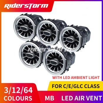For w205 w213 X253 C class C200 C180 E class E43 E450 GLC class x253 turbine air vent  air condition vents LED ambient light
