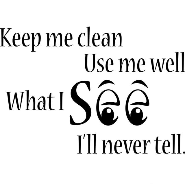 Free Shipping keep me clean Toilet Bathroom word saying