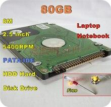 2.5 «HDD IDE PATA IDE 80 ГБ 80 г 5400 об./мин. IDE 8 м внутренний жесткого диска для ноутбука отвертка Бесплатная