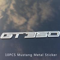 Free Shipping 10pcs Metal GT 350 boot Metal 3D Emblem Badge Car Rear Trunk Sticker For gt Mustang GT350