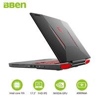 Bben Notebook Windows 10 Intel Core I7 7700HQ Quad Core 17 3 Inch IPS Screen 32GB