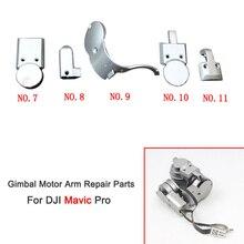 Cubierta del brazo del Motor de la Cámara de cardán, 5 modelos, para DJI Mavic Pro, brazo del Dron, accesorios de reparación de Cable del Motor