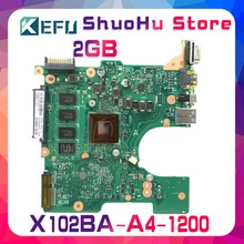 KEFU For ASUS X102BA X102B A4-1200 2GMemory laptop motherboard tested 100% work original mainboard стоимость