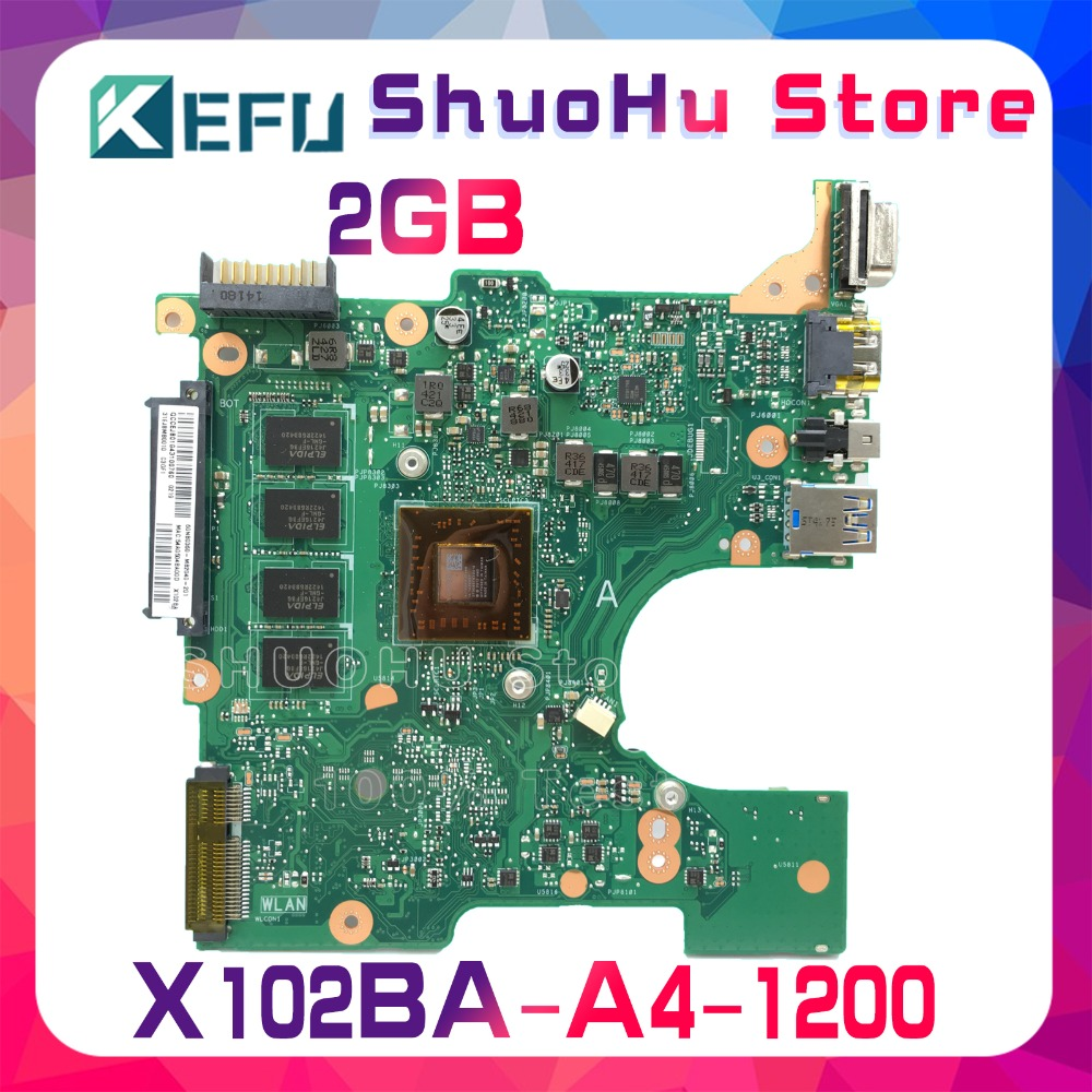 SHELI For ASUS X102BA X102B A4-1200 2GMemory laptop motherboard tested 100% work original mainboard