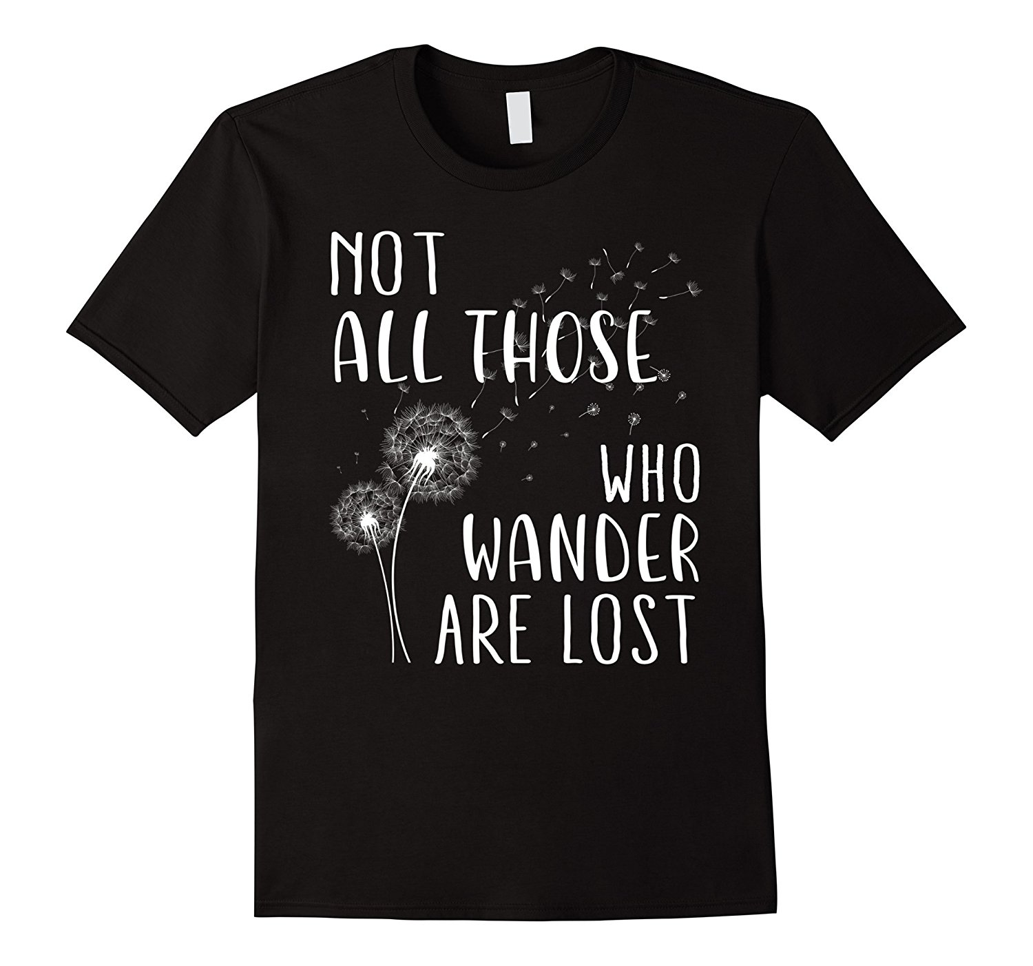 Not All Those Who Wander Are Lost Wanderlust T Shirt Men Brand Clothihng Top Quality Fashion Mens T Shirt 100%Cotton