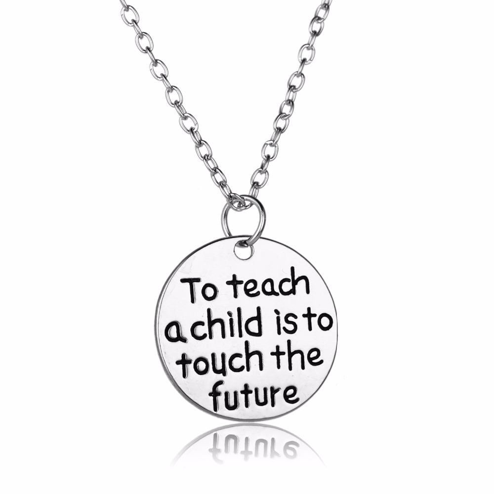 Appreciation Teachers Gifts To Teach A Child Is To Touch The Future Pendant Necklace School Charm Chain Jewelry Souvenir Collar