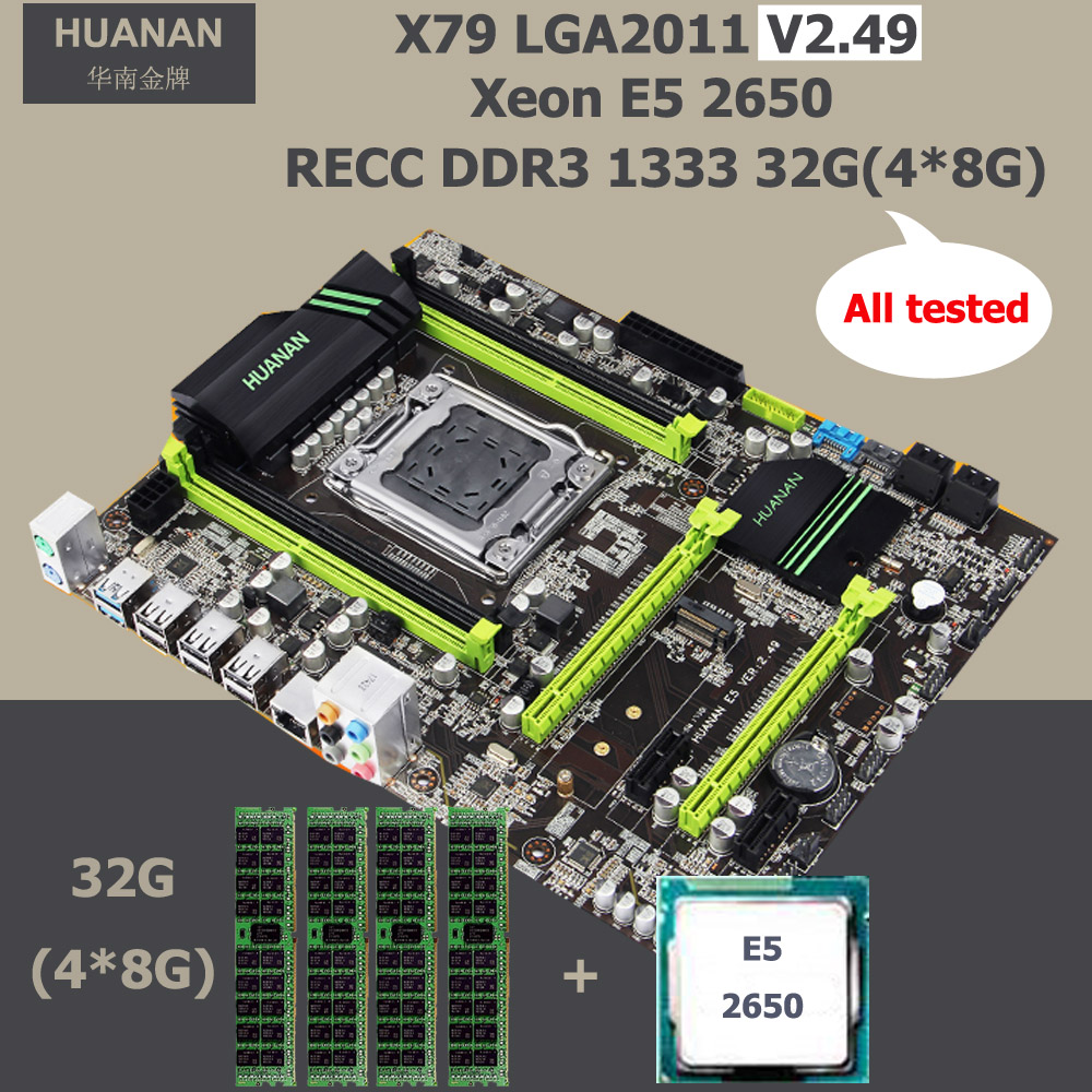 New arrival HUANAN X79 V2.49 motherboard CPU RAM set X79 LGA2011 motherboard CPU Xeon E5 2650 RAM 32G(4*8G) DDR3 1333 REG ECC new for 647909 b21 647658 081 8g 1333 ecc udimm 1 year warranty