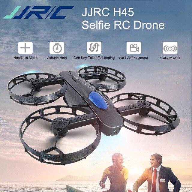 Original JJRC H45 RC Selfie Drone WIFI FPV With 720P HD Camera Quadcopter APP Control Upgrade Version VS H37 E58 XS809HW Drones