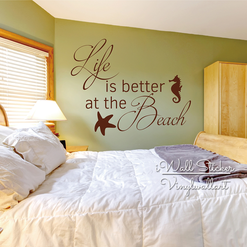 Life Is Better At The Beach Quotes Wall Decal Beach Quote