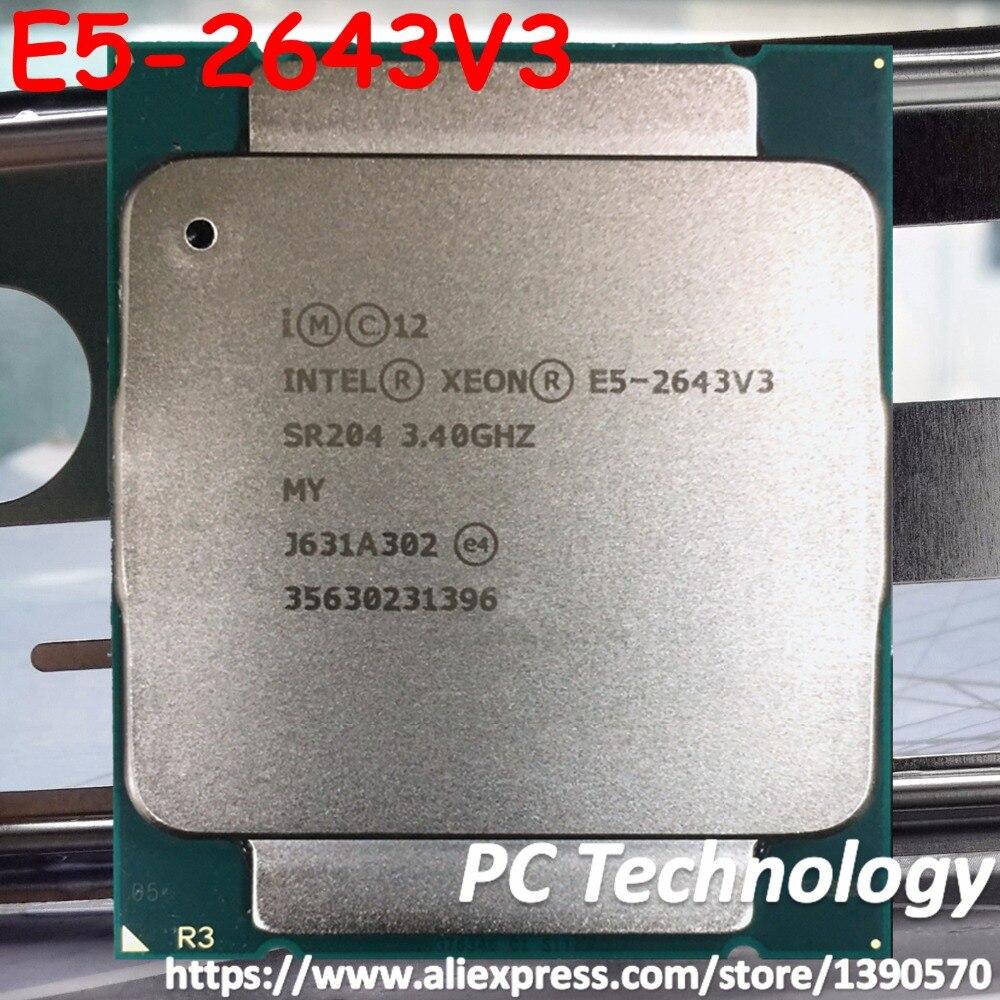Original Intel Xeon OEM Version cpu E5 2643V3 3 40GHZ 20M 6CORES 22NM E5 2643 V3