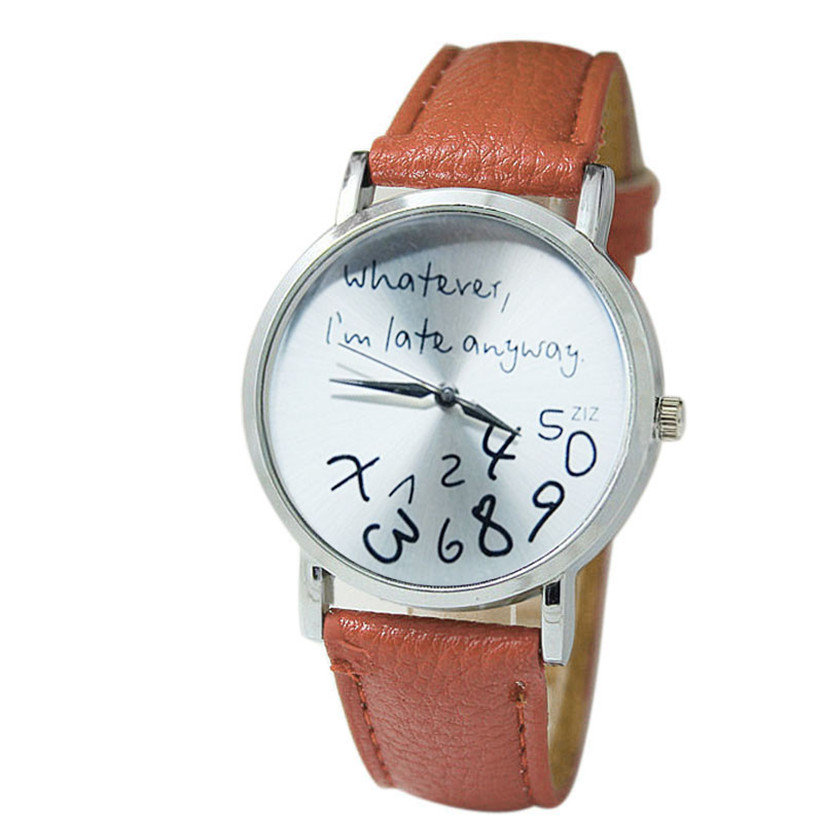 Hot Sale Women Quartz Wristwatches Leather Watch It Does Not Matter I Am Already late Watches Christmas gift Montre Femme 5-