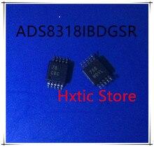NEW 5pcs/lot ADS8318IBDGSR ADS8318IBDGS ADS8318IBDGST ADS8318 MARKING  CBC MSOP-10 IC