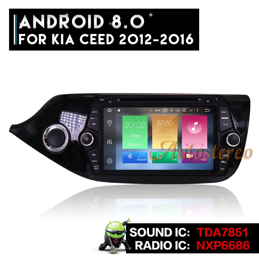 Android8 Octa core 7.1 Car DVD Player GPS Glonass Navigation for KIA CEED 2013-2016 Multimedia Stereo Auto Unit Video Stereo цена
