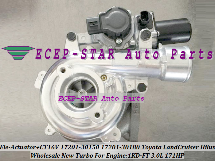 CT16V 17201-30180 17201-30150 Turbo with Electromagnetic Actuator For Toyota Land Cruiser Hilux KZJ90 KZJ95 D-4D 1KD-FT 3.0L (1)