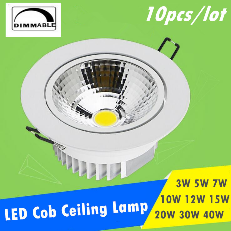 10pcs / lot AC85-265V 3W 5W 7W 10W 12W 15W 20W 30W 40W Spot LED DownLight Dimmable LED COB Spot Recessed Down Downlights cahaya
