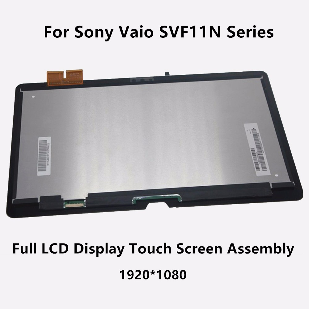 LCD Display Touch Screen Digitizer Assembly For Sony Vaio SVF11N Series SVF11NA1GL SVF11AN1L2 SVF11N13CXS SVF11N15SCS SVF11N18CW new 11 6 for sony vaio pro 11 touch screen digitizer assembly lcd vvx11f009g10g00 1920 1080