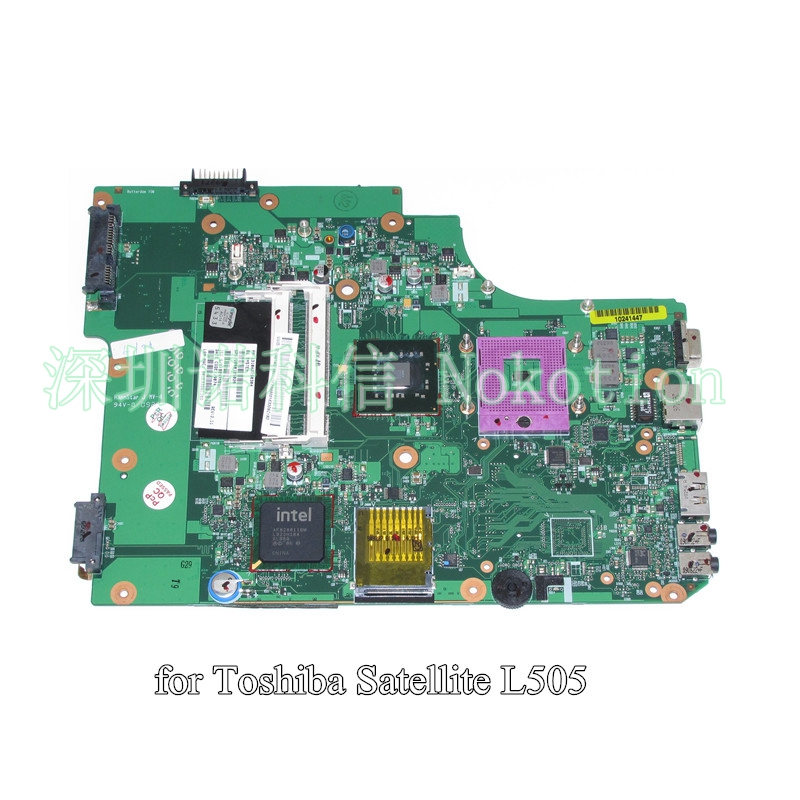 NOKOTION V000185020 For toshiba satellite L505 laptop motherboard GM45 DDR2 6050A2250301-MB-A03 nokotion for toshiba satellite a100 a105 motherboard intel 945gm ddr2 without graphics slot sps v000068770 v000069110