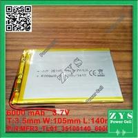 1 pcs. li ion battery 3.7v 6000mAh rechargeable battery 3.7 v 6000 mah Size: 3.5x105x140mm