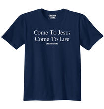 Come To Jesus Christ Life Christian Shirt Religious Gift Cool T  Free shipping Tops Fashion Classic Unique gift