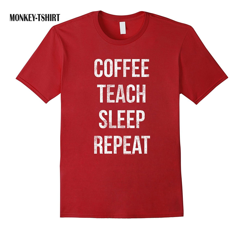 T Shirt Cotton Men Short Sleeve Tee Shirts Coffee Teach Sleep Repeat Funny Teacher Professor T-shirt