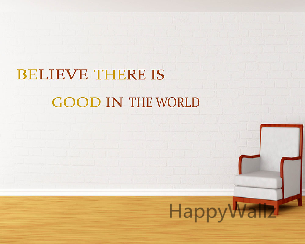 US $11.89 5% OFF|Motivational Quote Wall Sticker Believe There is Good in  the World Inspirational Lettering Quote Wall Decal DIY Wallpaper Q14-in  Wall ...