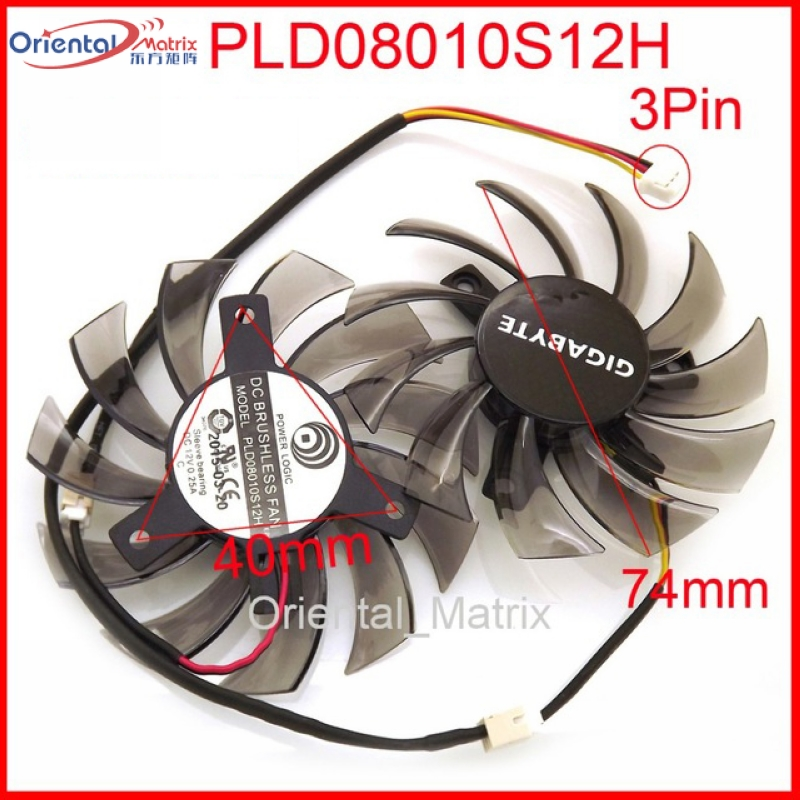Free Shipping 2pcs/lot PLD08010S12H 3Pin 74mm DC12V 0.25A 40*40*40mm For GIGABYTE Graphics Card Cooler Cooling Fan free shipping 2pcs lot 86mm vga fan 4pin for galaxy gtx950 960 gtx1060 graphics card cooler cooling fan