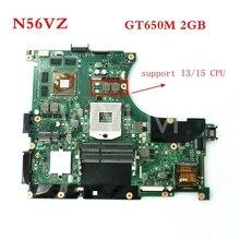 N56VZ плата REV2.3 для ASUS N56VM n56vj N56VZ N56VB Материнская плата ноутбука N13P-GT-A2 GT650M 2 ГБ 100% полностью протестированы Бесплатная доставка