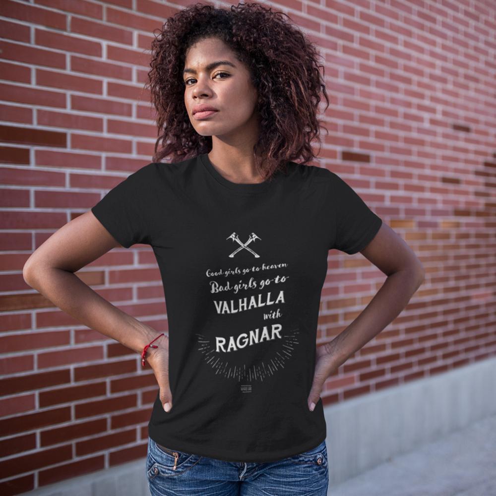 Girl Bad T-Shirt Girls Go To Valhalla With Ragnar T Shirt O Neck Print Women tshirt Black Short Sleeve Ladies Tee