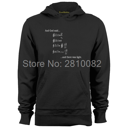 God Said Maxwell Equations And Then There Was Light Mens & Womens Hoodies Sweatshirts