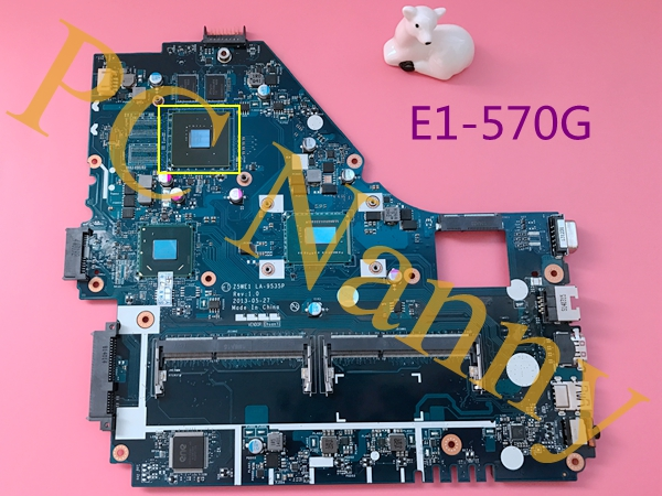 Z5WE1 LA-9535P For Aspire E1-570G NoteBook Motherboard Main Board with i3-3217U 1.80Ghz HM77 DDR3L Nvidia GeForce GT 740M