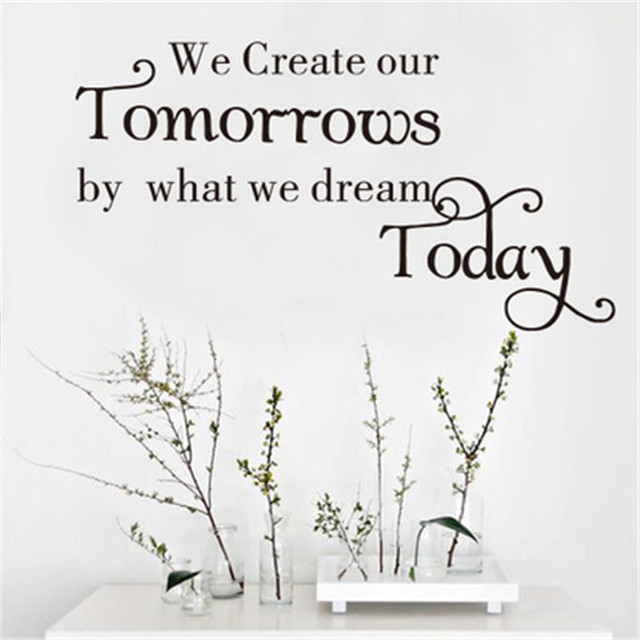 We Create Our Tomorrow Inspirational Quotes Wall Stickers Home Decor