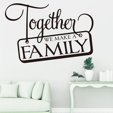 Together We Make A Family Quote Wall Decal Living Room Nursery House Home Welcome Love Sticker Entryway Vinyl Decor