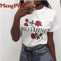 2017 New Fashion T Shirt Women Nothing Letter Rose Printing T Shirt Women Tops Casual Brand