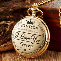 Reloj de cadena de bolsillo de cuarzo a mi hijo collar relojes reloj de oro para niños Regalo De día presente reloj de bolsillo