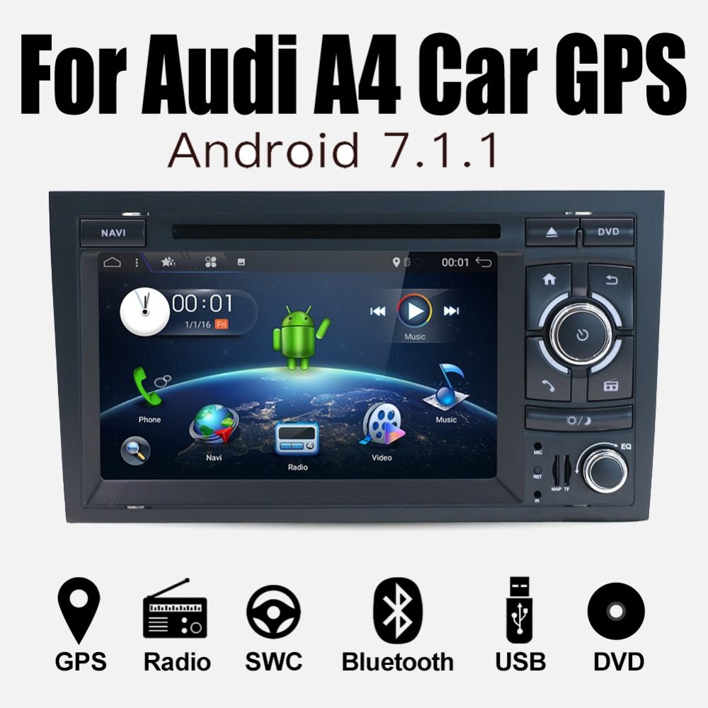 Quad Core 7 inch Android 7 1 Car DVD Player For Audi A4 2003 2008  Touchscreen Audio Bluetooth In Dash Car Stereo GPS Navigation-in Car  Multimedia